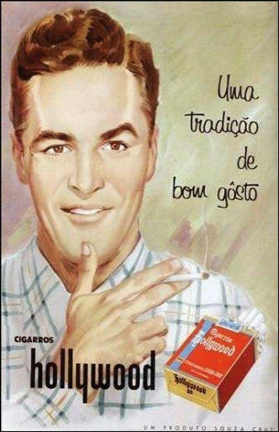 Campanha dos Cigarros Hollywood veiculada nos anos 50.
