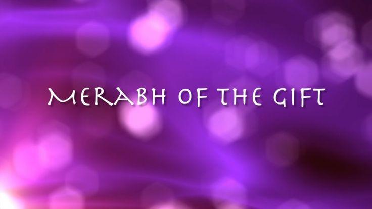 Merabh of the Gift