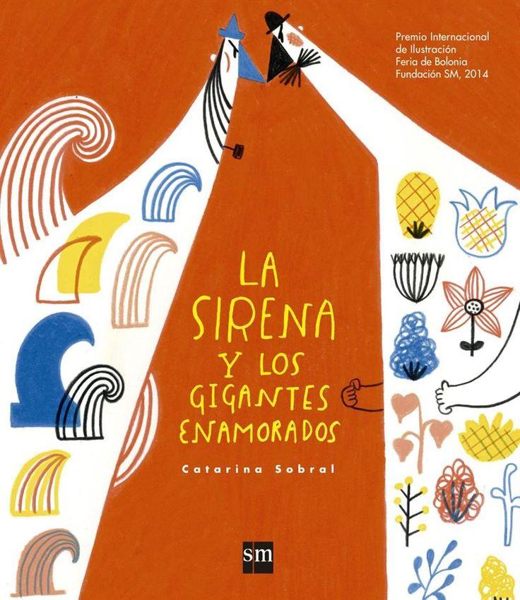 """LIBRO. Infantil. """"La sirena y los gigantes enamorados"""".Disponible en la Biblioteca de Hellín desde el 31 de Marzo"""