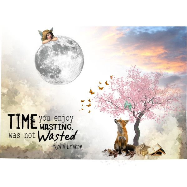 """Wasting Beautiful Time"""