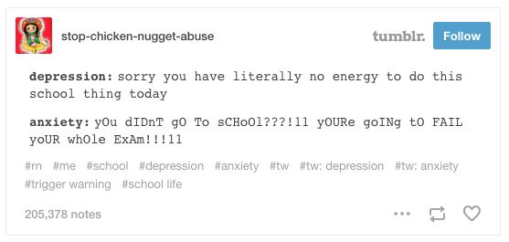 These thoughts when you have to go to school: | 23 Tumblr Posts That Sum Up Having Both Depression And Anxiety