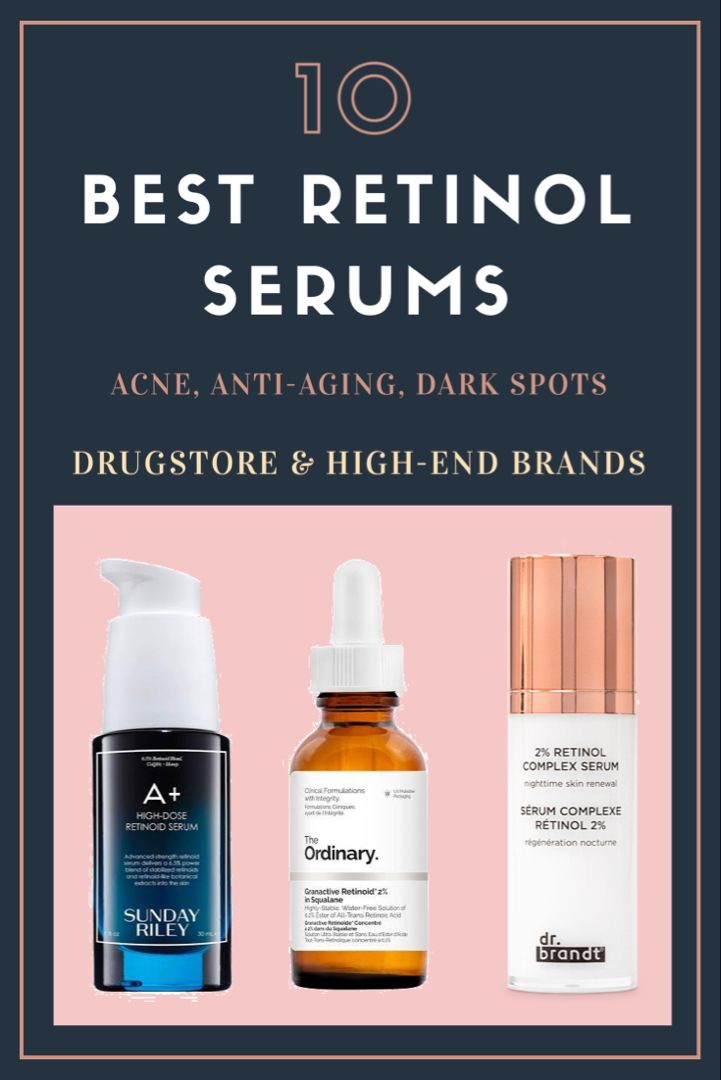 10 Best Retinol Serums For Acne And Anti Aging Drugstore High End Brands Drugstore Anti Aging Products Retinol Serum Anti Aging Face Serum