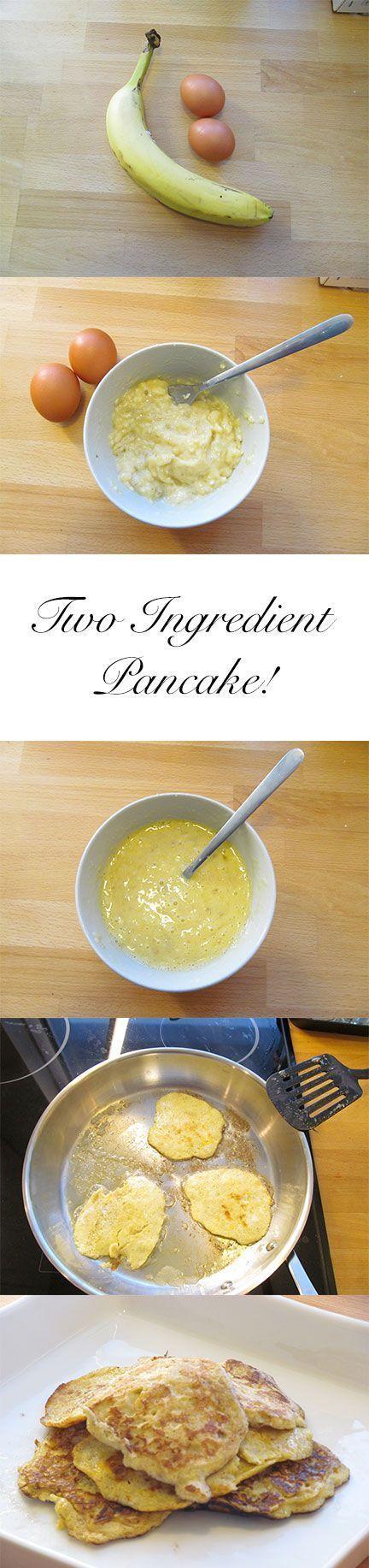 Two Ingredient Pancake http://yummcious.com/fantasticly-simple-banana-pancakes/