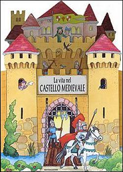 Vita nel castello