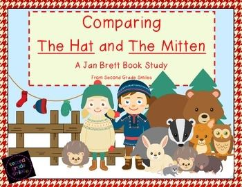 Comparing The Hat and The Mitten: A Jan Brett Book Study by Second Grade Smiles $