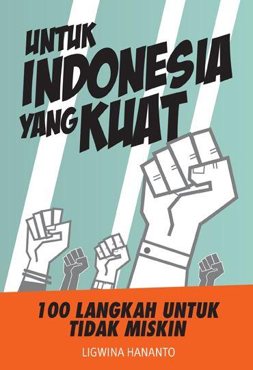 Untuk Indonesia Yang Kuat