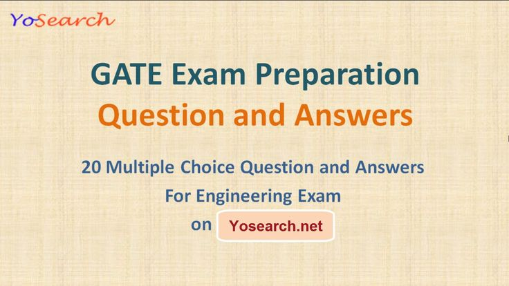 GATE Exam preparation question answers. GATE Exam MCQ for practice.