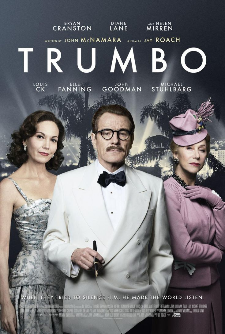 """Trumbo"" starring Diane Lane, Bryan Cranston and Helen Mirren, brings back Black Lists and McCarthyism."