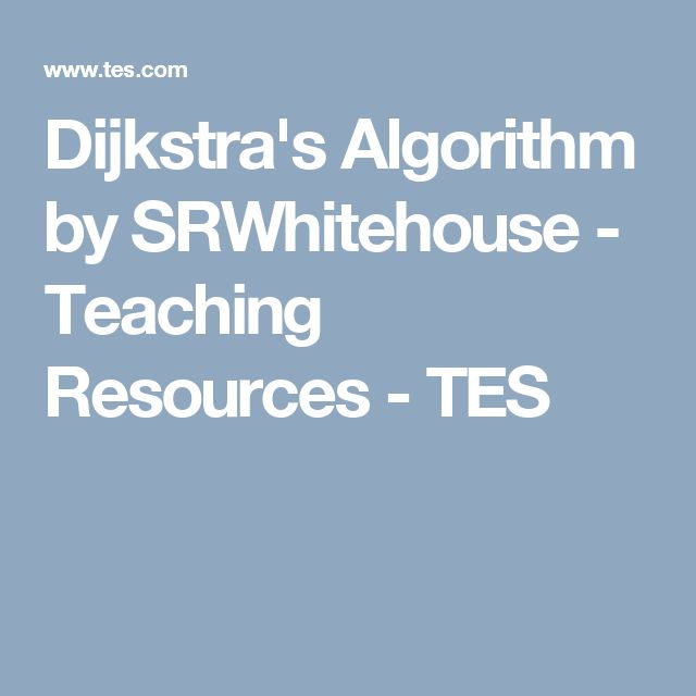 Dijkstra's Algorithm by SRWhitehouse  - Teaching Resources - TES