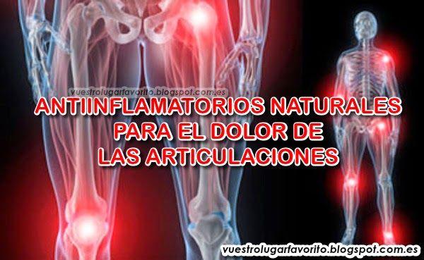 ANTIINFLAMATORIOS NATURALES PARA EL DOLOR DE LAS ARTICULACIONES