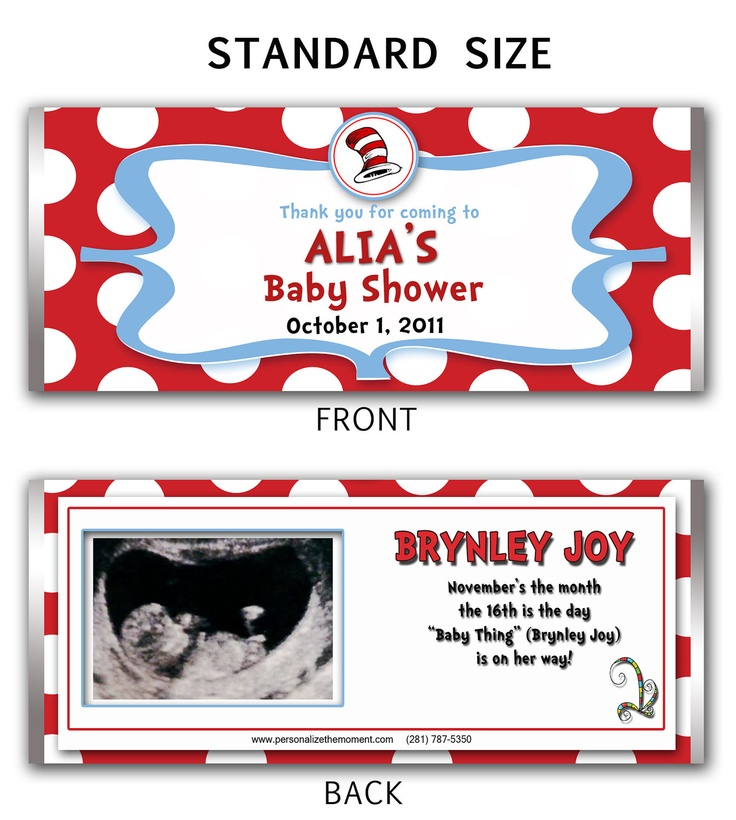 Dr Seuss Themed Baby Shower Candy Wrapper. This site has some great and creative personalized candy wrappers for all kinds of events!