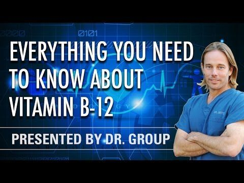Everything You Need to Know About Vitamin B12 (Webinar) - Global Healing Center