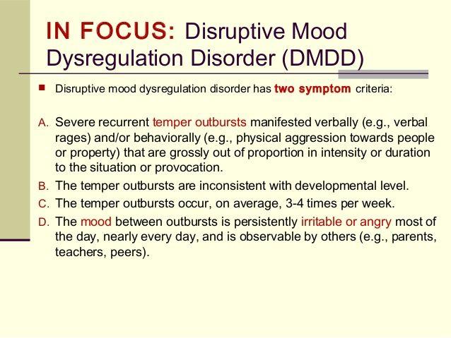 Diagnosing With The Dsm 5 Dsm 5 Disruptive Mood Dysregulation Disorder Mood Dysregulation