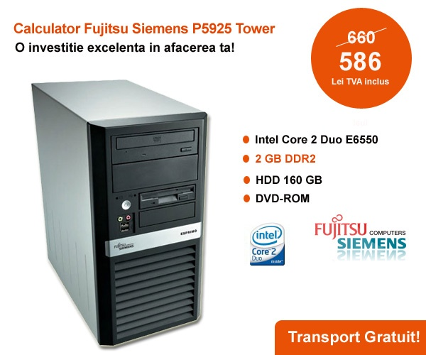 Calculator Fujitsu Siemens P5925 Tower, Intel Core 2 Duo E6550, 2 GB DDR2, HDD 160 GB, DVD-ROM la numai 586 RON!