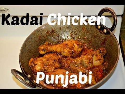 309 best smart and authentic recipes punjabi indian recipes by kadai chicken authentic punjabi dhaba style recipe video by chawlas kitchen forumfinder Choice Image