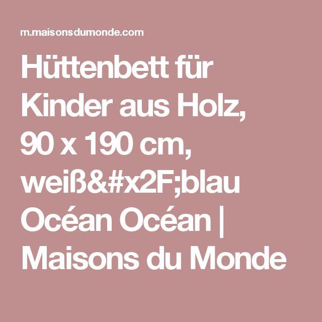 Hüttenbett für Kinder aus Holz, 90x 190cm, weiß/blau  Océan Océan | Maisons du Monde