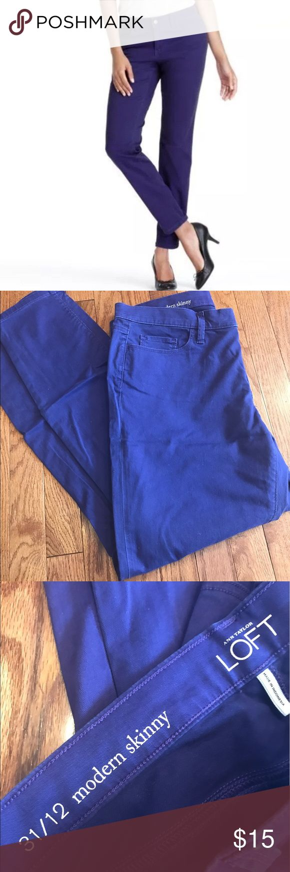 Purple Loft Modern Skinny Pants Feel Soft! The other pictures make them look blue but they are purple! A pretty deep purple. Skinny style pants with pockets LOFT Pants Skinny