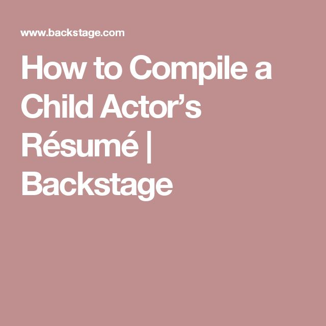 Resumes For Kid Actors. how to format your acting résumé and ...