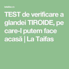 TEST de verificare a glandei TIROIDE, pe care-l putem face acasă | La Taifas