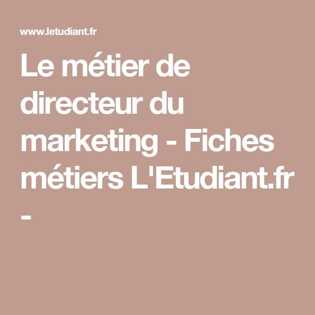Le métier de directeur du marketing - Fiches métiers L'Etudiant.fr -
