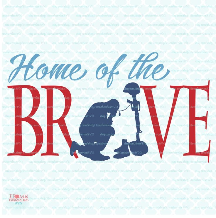Home of the Brave svg Fallen Soldier svg Military svg Patriotic svg Independence svg Freedom svg dxf eps jpg files for Cricut Silhouette by HomeberriesSVG on Etsy