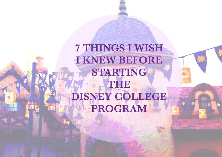 The Disney Prepster: 7 THINGS I WISH I KNEW BEFORE STARTING THE DISNEY COLLEGE PROGRAM