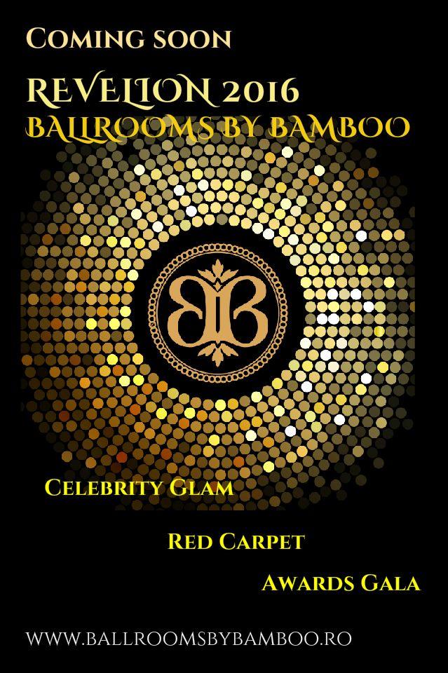 Doar 300 de locuri la cel mai sofisticat și exclusivist Revelion 2016! Ballrooms by Bamboo te face vedetă la trecerea dintre ani și îți pregătește un revelion pe covorul roșu demn de starurile hollywoodiene! De la primirea cu șampanie în blitul fotografilor și până la meniurile rafinate de 5 stele, Ballrooms by Bamboo îți pregătește o noapte în care vei străluci ca un adevarat VIP!  Lansarea programului de Revelion 2016 și start rezervări pe 11.11.2015! Detalii - office@ballroomsbybamboo.ro