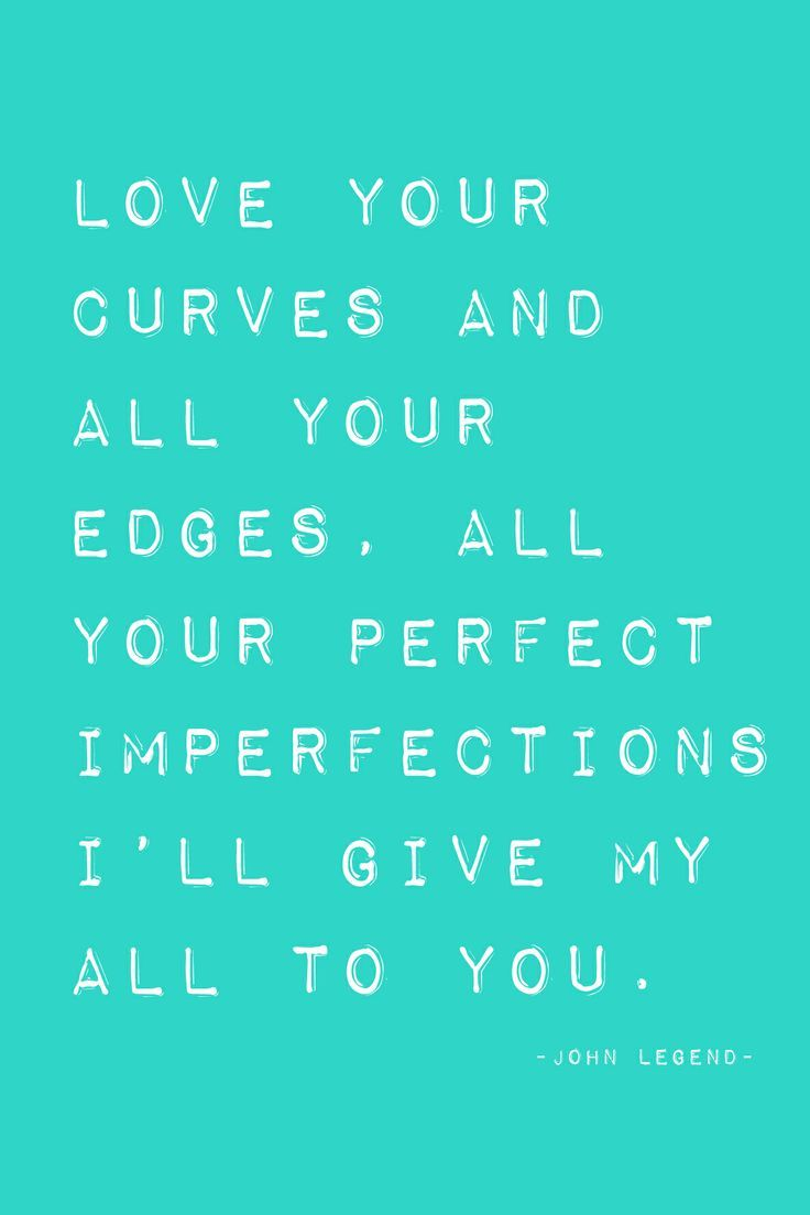 your my perfect girl quotes