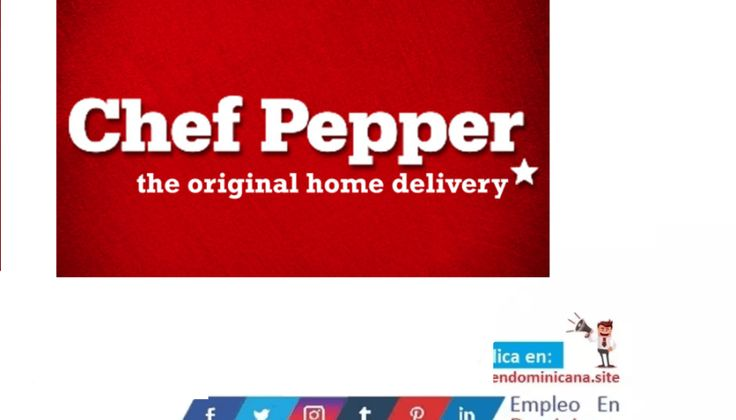 Vacante en chef pepper empleo en Santo Domingo