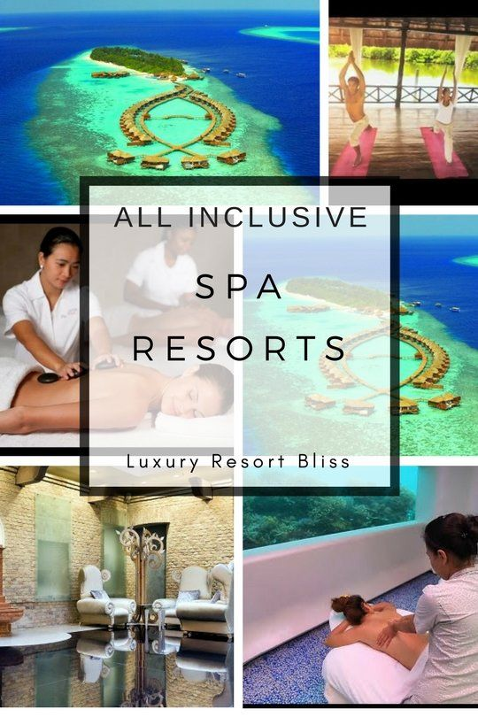 Best All Inclusive Spa Vacation Resorts Spa Vacation Luxury Spa Resort Resort Spa