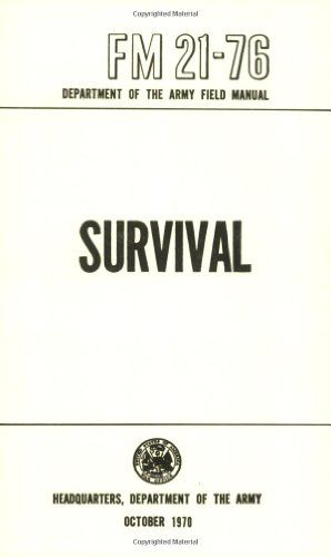 Bestseller Books Online US Army Survival Manual: FM 21-76 Department of Defense $10.95  - http://www.ebooknetworking.net/books_detail-0967512395.html