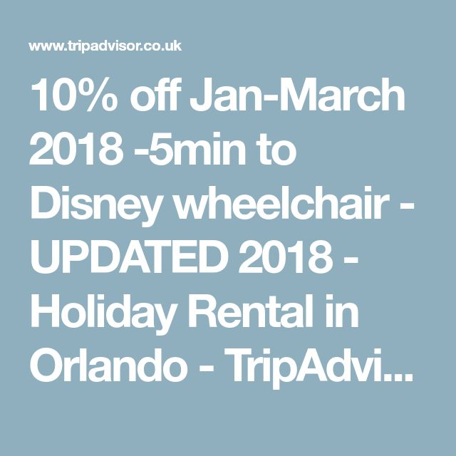 10% off Jan-March 2018 -5min to Disney wheelchair - UPDATED 2018 - Holiday Rental in Orlando - TripAdvisor