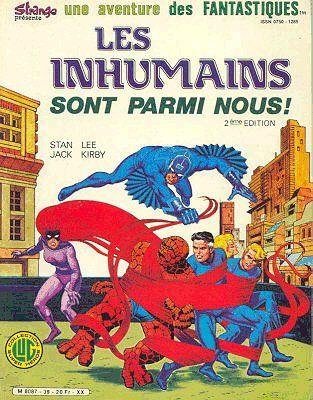 Fantastiques (Une aventure des) -39- Les Inhumains sont parmi nous ! 2ème édition