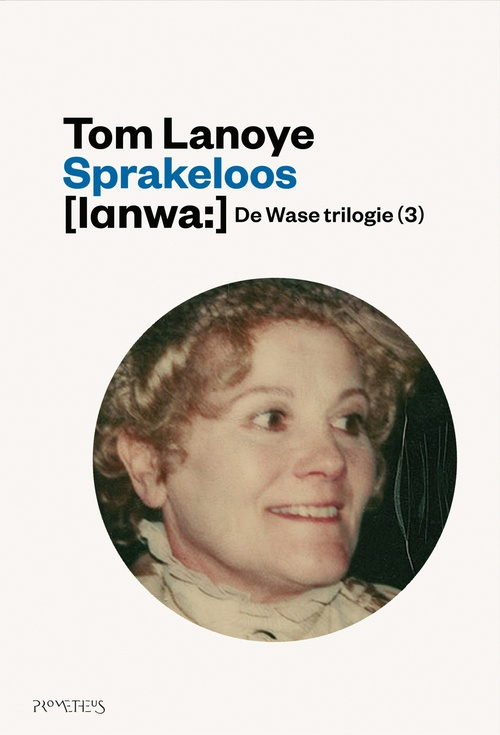 Sprakeloos | Tom Lanoye | 9789044619980 - Eci