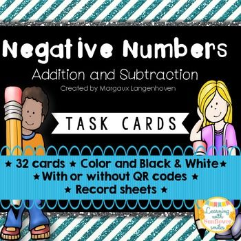 Negative Numbers (Addition and Subtraction) Task cards with or without QR codes