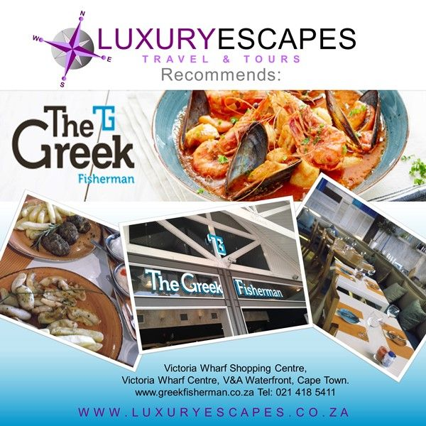 Luxury Escapes Travel & Tours recommends The Greek Fisherman Restaurant located in Victoria Wharf Shopping Centre, Victoria Wharf Centre, V&A Waterfront, Cape Town. www.greekfisherman.co.za Tel: 021 418 5411. Enjoy!