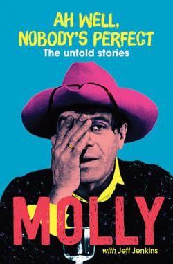 Ah Well, Nobody's Perfect | Molly Meldrum : Benn's Books