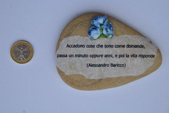 sasso fermacarte con aforisma Alessandro Baricco di comivishop