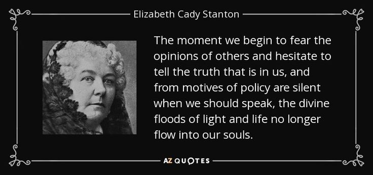TOP 25 QUOTES BY ELIZABETH CADY STANTON (of 210) | A-Z Quotes