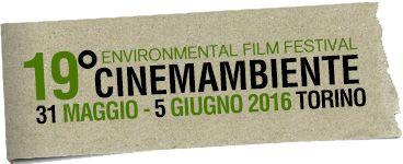 Cinemambiente, 31 Maggio - 5 Giugno 2016