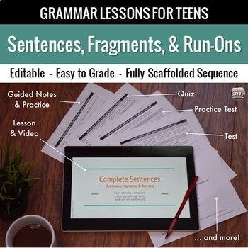Grammar made easy - everything you need to teach complete sentences, fragments, clauses, and run-ons to middle/high school ELA! Lesson, quiz, practice test, final test, and more!