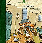 Charles Perrault. La Ventafocs. La Galera