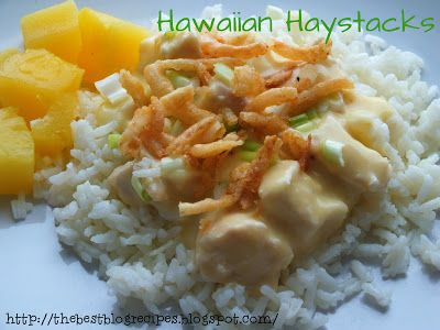 Hawaiian Haystacks recipe from {The Best Blog Recipes} http://thebestblogrecipes.blogspot.com/2013/01/hawaiian-haystacks.html