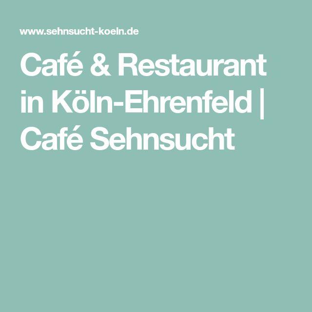 Café & Restaurant in Köln-Ehrenfeld   Café Sehnsucht