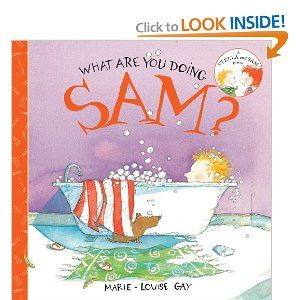 What Are You Doing, Sam? (Stella and Sam): Marie-Louise Gay: 9781554981045: Amazon.com: Books
