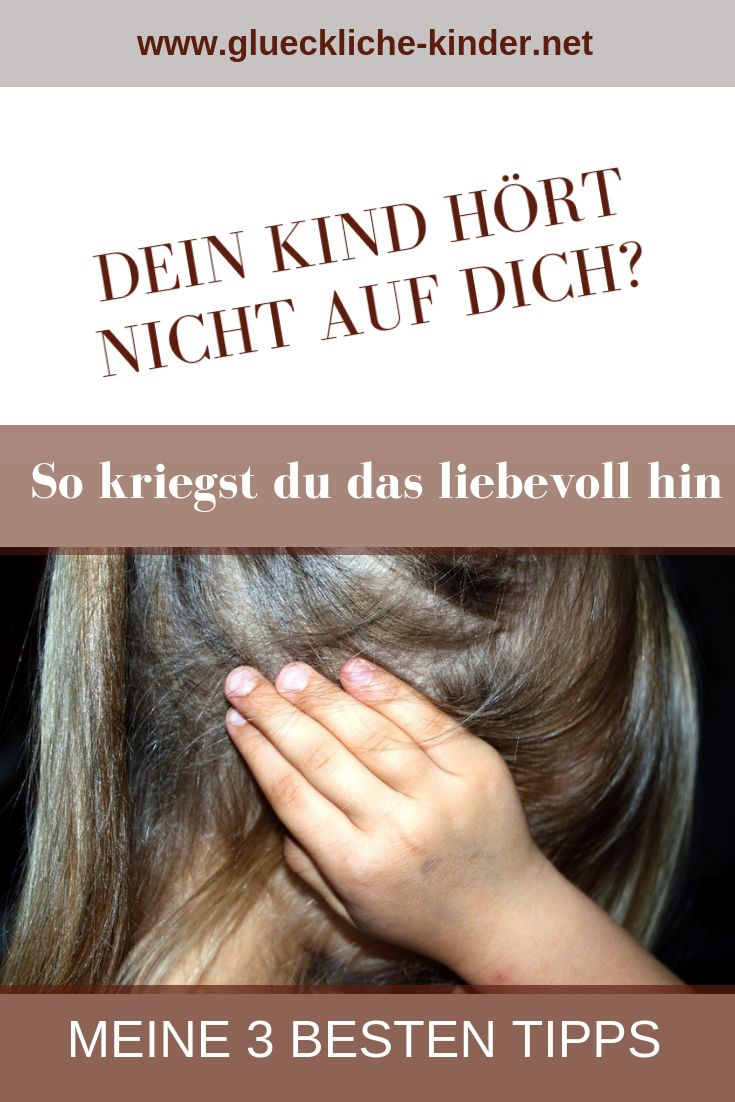 Dein Kind hört nicht auf dich? Du bist genervt und ratlos? Hier bekommst du mei… – Lili Hannover