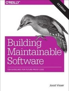 Building Maintainable Software C# Edition free download by Joost Visser Sylvan Rigal Gijs Wijnholds Pascal van Eck Rob Van Der Leek ISBN: 9781491954522 with BooksBob. Fast and free eBooks download.  The post Building Maintainable Software C# Edition Free Download appeared first on Booksbob.com.