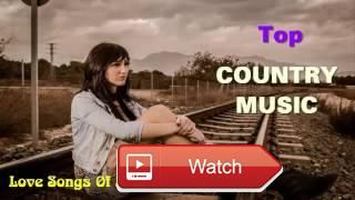 Most Country Music Playlist 17 Country Music Love Songs Of All Time Country Songs Collection  Most Country Music Playlist 17 Country Music Love Songs Of All Time Country Songs Collection Subscribe Top Country