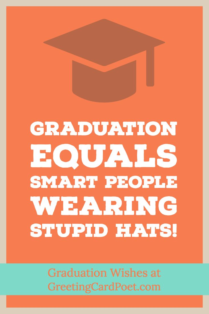 Graduation Wishes And Messages For Your Favorite Graduate Graduation Quotes Funny Grad Messages