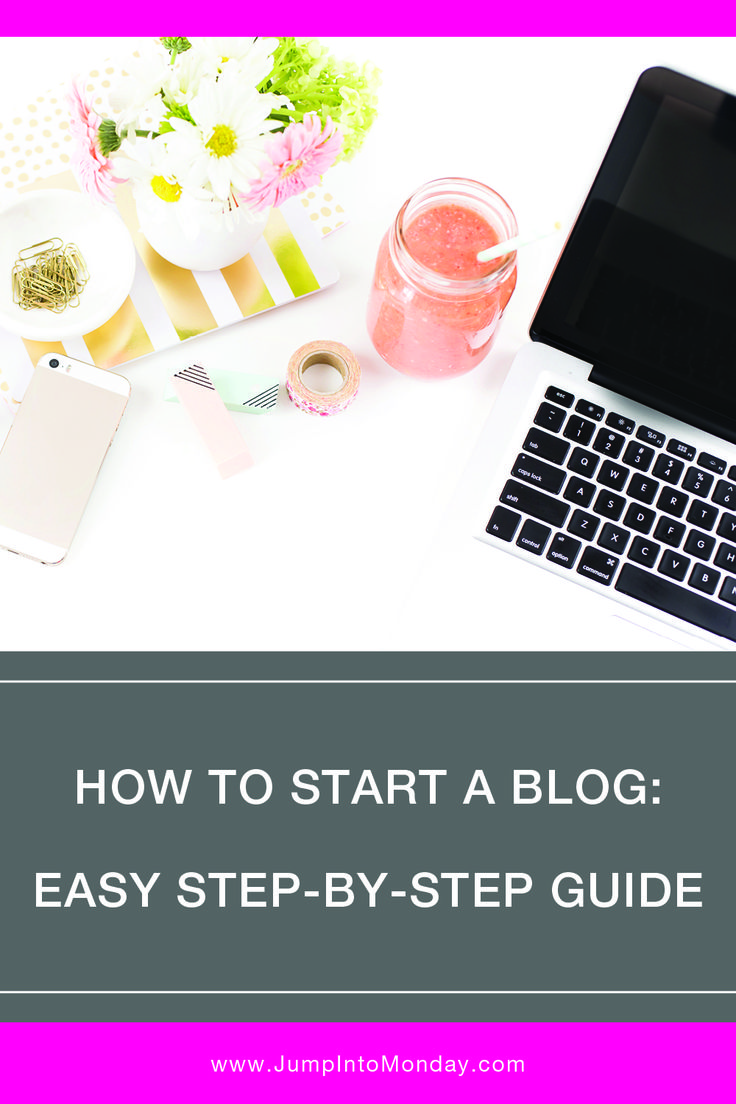 How To Start A Blog: Easy Step-By-Step Guide